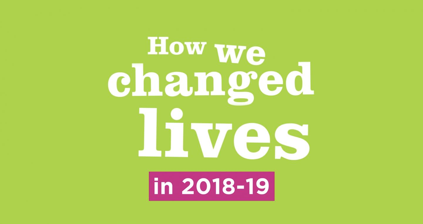 How we changed lives written on green background